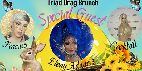 Triad Drag Brunch 11:30am Seating and 2pm Seating tickets