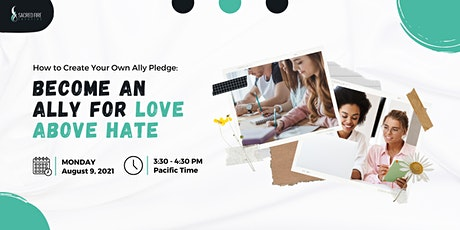 How to Create Your Own Ally Pledge: Become an Ally for Love Above Hate tickets
