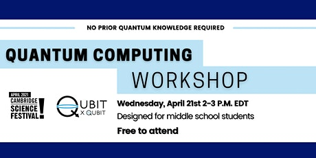 Into the Quantum World! Introduction to Quantum Computing (middle school) tickets