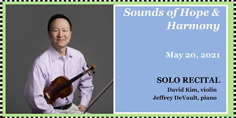 "Sounds of Hope & Harmony: Solo Recital -  ""Meditations and Fantasies"" tickets"