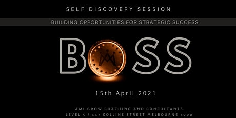 B.O.S.S - Building Opportunities for Strategic Success tickets