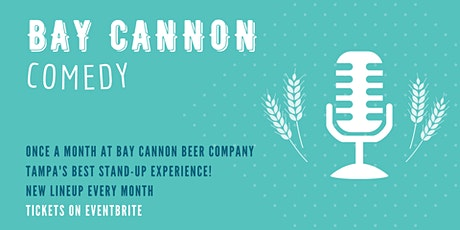 Comedy Night at Bay Cannon Beer Company tickets