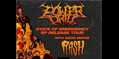 RASH, Power Drill, Flying Machine & Masochist @ RASH HQ tickets