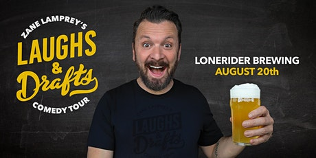 LONERIDER BREWING  •  Zane Lamprey's  Laughs & Drafts  • Raleigh, NC tickets