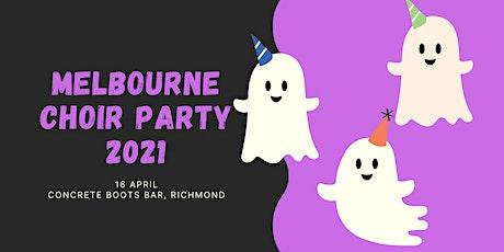 Melbourne Choir Party 2021 tickets