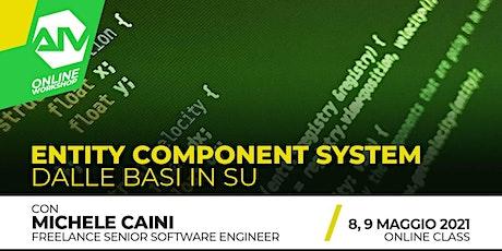 ONLINE WORKSHOP - Entity Component System: dalle basi in su biglietti