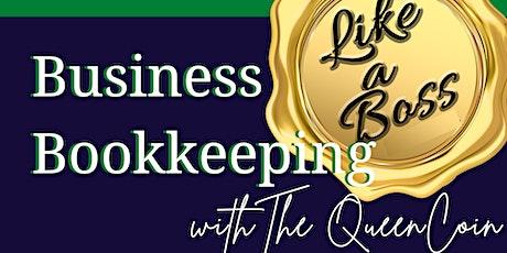Business Bookkeeping Like a BOSS tickets