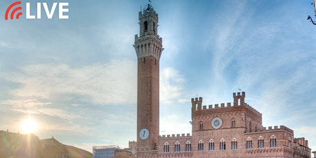"EXCLUSIVE WEBINAR | ""Live Virtual Tour of Siena"" tickets"