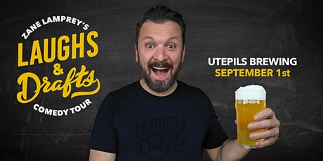 UTEPILS BREWING  •  Zane Lamprey's  Laughs & Drafts  • Minneapolis, MN tickets