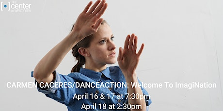 Carmen Caceres/DanceAction: Welcome To ImagiNation tickets