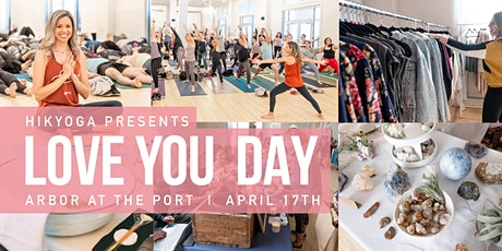 3rd  Annual Love You Day Presented by Hikyoga tickets