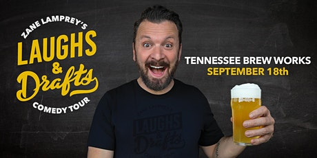TENNESSEE BREW WORKS  •  Zane Lamprey's  Laughs & Drafts  • Nashville, TN tickets