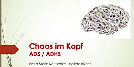 Workshop - Chaos im Kopf - ADS/ADHS Tickets