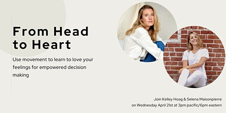From Head to Heart - Using movement to love your feelings tickets