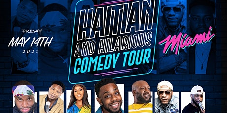 Haitian & Hilarious Comedy Tour - MIA tickets