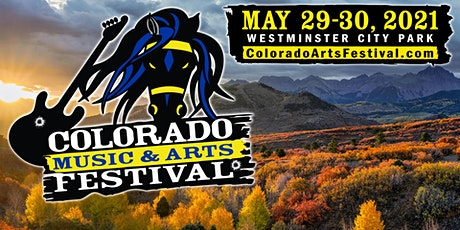 Spring 2021 Colorado Music & Arts Festival -  Westminster City Park tickets
