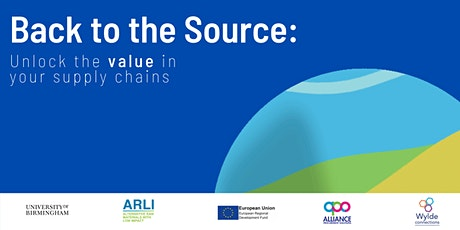 Back to the Source: Unlocking the value in your supply chains tickets