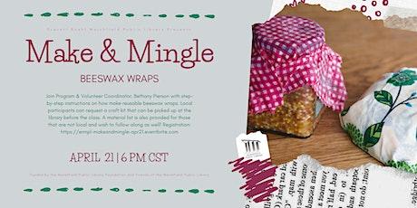 Make & Mingle: Beeswax Wraps tickets