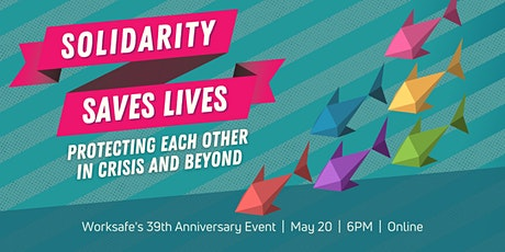 Solidarity Saves Lives: Protecting Each Other in Crisis and Beyond tickets