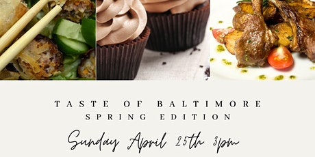 Taste of Baltimore  Spring  Edition tickets