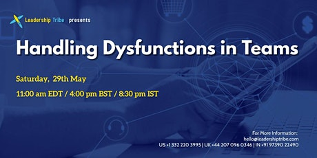 Handling Dysfunctions in Teams  - 290521 - Singapore tickets