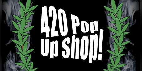 420 Pop Up Shop @ El Guache's Market tickets