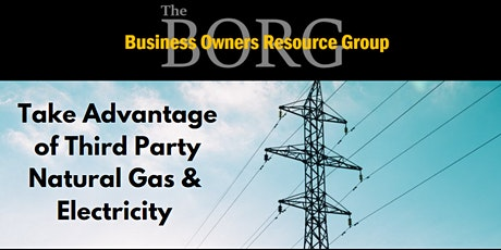 Take Advantage of Third Party Natural Gas & Electricity tickets
