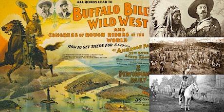 'Buffalo Bill: Master Showman of the Wild West' Webinar tickets