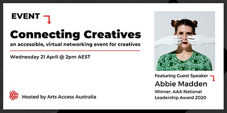 Connecting Creatives: An accessible, virtual networking event for creatives tickets