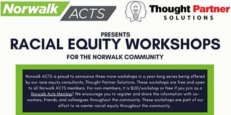 Community Engagement for Racial Equity tickets