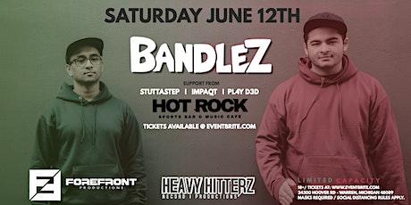 Bandlez at Hot Rock tickets