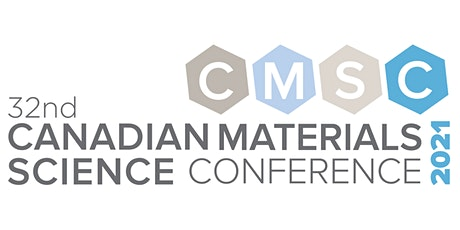 CMSC 2021- CANADIAN MATERIALS SCIENCE CONFERENCE tickets