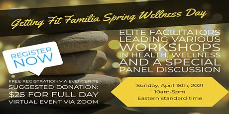 Getting Fit Familia Spring Wellness Day 2021 tickets