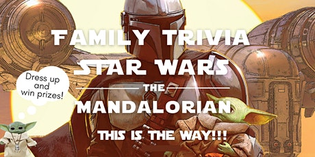 Family Trivia Star Wars The Mandalorian tickets