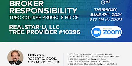 Broker Responsibility TREC Course #39962 tickets