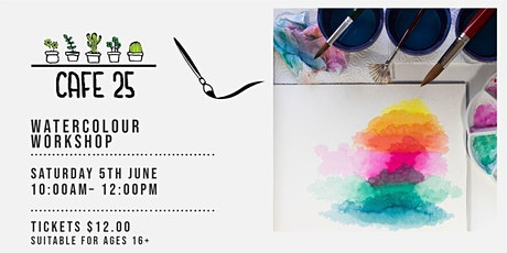 Watercolour  Workshop   | Cafe 25 tickets
