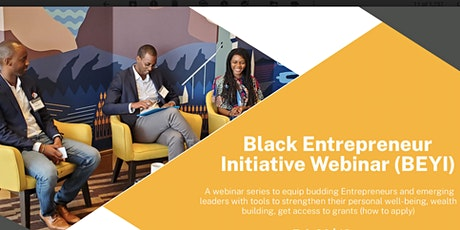 Black Entrepreneur Youth Initiative (BEYI) Webinars tickets