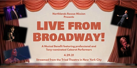 LIVE from Broadway! A Musical Benefit for Northlands Rescue Mission tickets