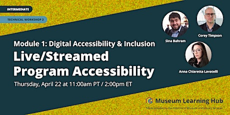 Technical Workshop 2: Live/Streamed Program Accessibility tickets