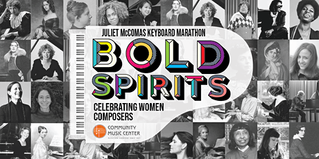 Juliet McComas Keyboard Marathon: Bold Spirits -Celebrating Women Composers tickets