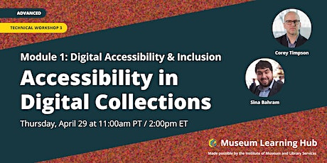 Technical Workshop 3: Accessibility in Digital Collections tickets