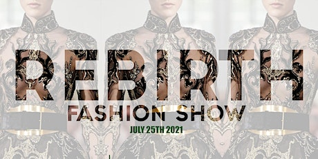 The Rebirth Fashion Weekend tickets