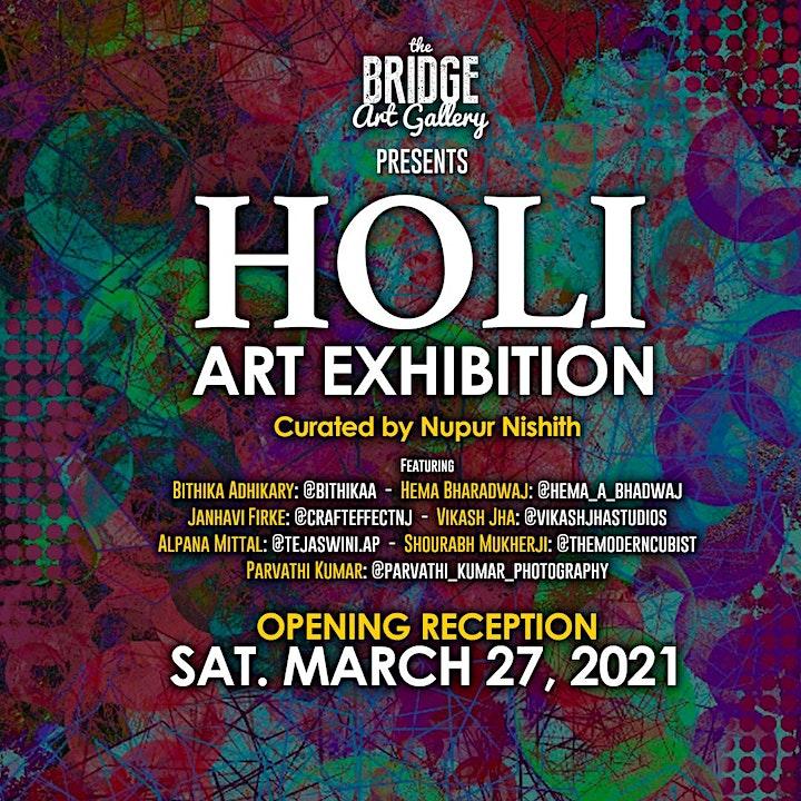 Holi Art Exhibition - Opening Reception image