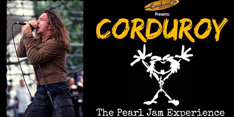 Corduroy - The Pearl Jam Experience @ Longboard tickets