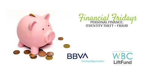 Financial Fridays: Personal Finance - Identity Theft & Fraud tickets