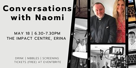 Conversations with Naomi - Preview screening tickets