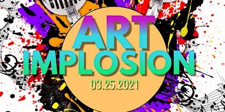 Art Implosion tickets
