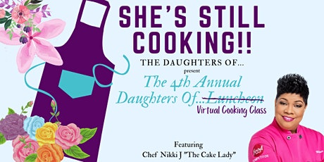 Still Cooking with The Daughters Of...4th Annual Luncheon entradas