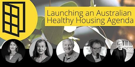 Launching an Australian healthy housing agenda tickets