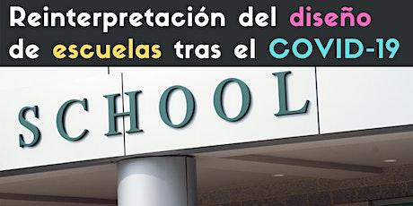 Ep. 2 - Reinterpretación del diseño de escuelas tras el COVID-19 entradas